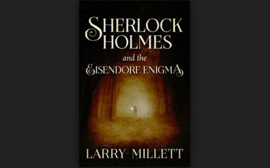 larry-millet-sherlock-holmes-and-the-eisendorf-enigma-3381